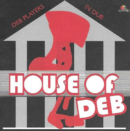 DEB Players - House Of DEB (DEB Music / Badda Music) LP